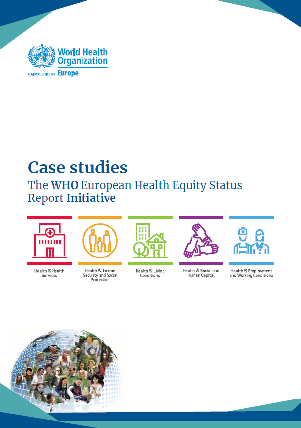 Case studies: The WHO European Health Equity Status Report Initiative